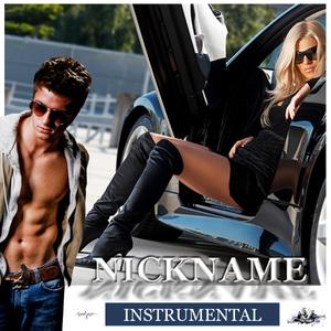 Nickname - Instrumental (Karaoke Version) (Nickname Music Records)