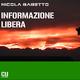 Nicola Babetto Informazione Libera