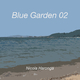 Nicola Haronga - Blue Garden 02
