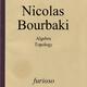 Nicolas Bourbaki Algebra / Topology