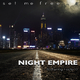 Night Empire feat. Leela D Set Me Free