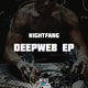 Nightfang Deepweb - EP