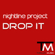 Nightline Project Drop It