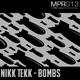 Nikk Tekk Bombs