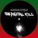 Nikolai Stolz The Digital Kill