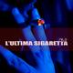 Nilo L'ultima sigaretta