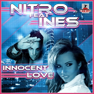 Nitro Feat. Ines - Innocent Love (Planeta Mix Records)