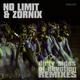 No Limit & Zornix Dirty Sides of Devotion(Remixes)