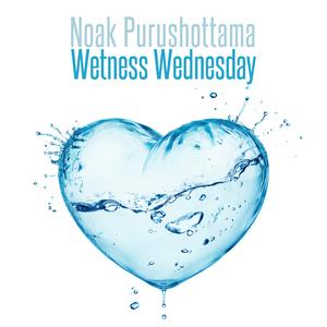 Noak Purushottama  - Wetness Wednesday (Sport Music Tunes)