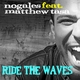 Nogales feat. Matthew Tasa Ride the Waves