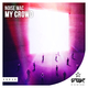 Noise Mac - My Crowd