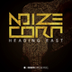 Noize Corp Heading East
