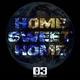 Norton White & Select Home Sweet Home (Original & Remixes)
