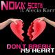 Nova Scotia Ft Alecia Karr Don't Break My Heart