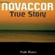 Novaccor  True Story