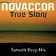 Novaccor  True Story(Samoth Deep Mix)