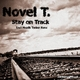 Novel T. Stay On Track