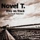 Novel T. Stay On Track