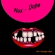 Nox Dope