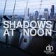 ODODDNT Shadows at Noon
