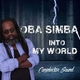 Oba Simba Into My World