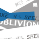 Oblivion Take and Spell!