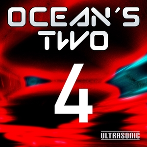 Ocean's Two - 4 (Ultrasonic)