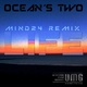 Ocean's Two Life - the Mind24 Remixes