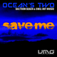 Ocean's Two Save Me
