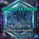 Ocean Star Empire Militant's Dreamscape Remixes