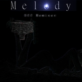 Melody by Off Remixer mp3 download
