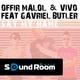 Offir Malol & Vivo Feat Gavriel Butler Say My Name