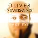 Oliver Nevermind Fake Eye