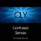 Oly - Confused Senses
