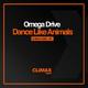 Omega Drive Dance Like Animals