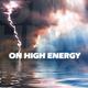 On High Energy On High Energy