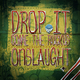 Onslaught Drop It