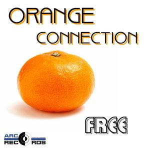 Orange Connection - Free (ARC-Records Austria)