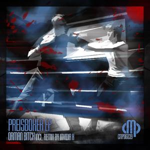 Orman Bitch - Preisboxer Ep (Contempt Music Production)