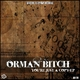 Orman Bitch Youre Just a Copy Ep