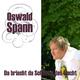 Oswald Spann Da bricht da Schatt'n des Liacht