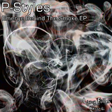 Emerge Behind the Smoke Ep by P-Styles mp3 download
