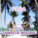 Paga feat. Ninoo Samba de Brazilia