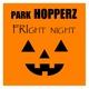 Park Hopperz Fright Night