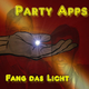 Party Apps Fang das Licht