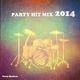Party Shakerz Party Hit Mix 2014 (Freunde / Ich lieb dich / Hör gut zu / Wenn du da bist / Lena / Hab mich wieder mal an dir betrunken