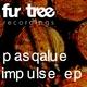 Pasqalue Impulse Ep