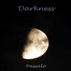 Passalo - Darkness (Passalo Music)