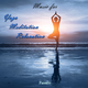 Passalo Music for Yoga Meditation Relaxation