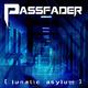 Passfader Lunatic Asylum